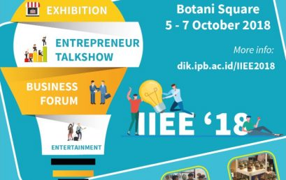 IPB INNOVATION & ENTREPRENEURSHIP EXPO (IIEE) 2018